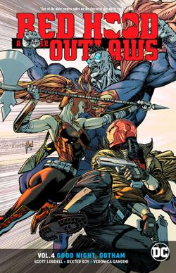 Red Hood and the Outlaws Rebirth Vol 4: Good Night Gotham