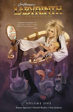 Jim Henson's Labyrinth Coronation Vol 1