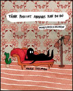 Tänk positivt annars kan du dö