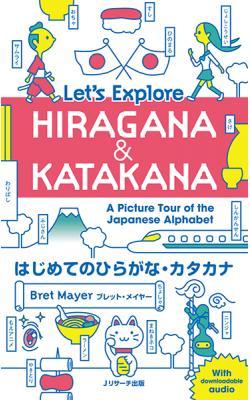 Let's Explore Hiragana & Katakana
