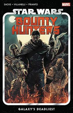 Star Wars: Bounty Hunters Vol 1: Galaxy's Deadliest