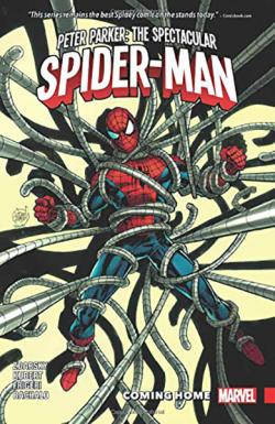 Peter Parker The Spectacular Spider-Man Vol 4: Coming Home