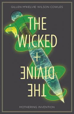 The Wicked & The Divine Vol 7: Mothering Invention