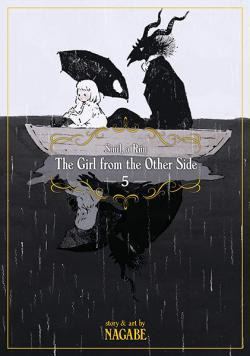 The Girl From the Other Side: Siuil, a Run Vol 5