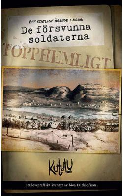 De försvunna soldaterna: Ett statligt ärende i norr