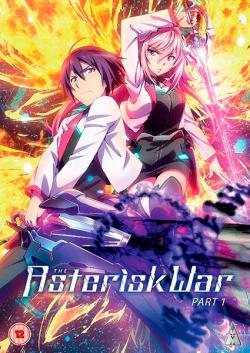 The Asterisk War, Part 1