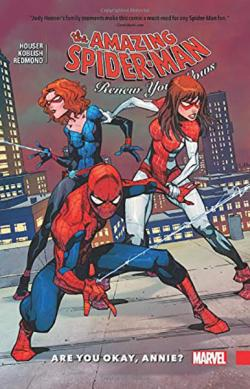 Amazing Spider-Man: Renew Your Vows Vol 4: Are You Okay, Annie?