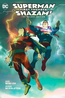 Superman/Shazam First Thunder Deluxe Edition