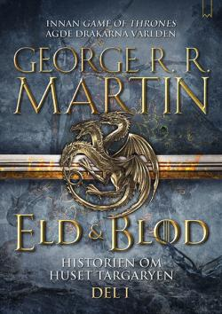 Eld och blod (Del 1)