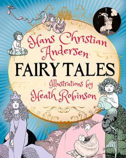 Hans Christian Andersen Fairy Tales: Slip-cased Edition