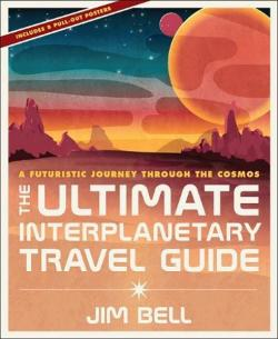 The Ultimate Interplanerary Travel Guide