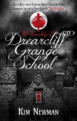 Haunting of Drearcliff Grange School