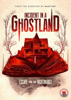 Incident in a Ghost Land/Ghostland