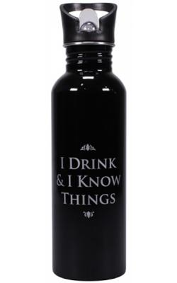 Water Bottle: I Drink & I Know Things