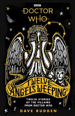 Twelve Angels Weeping: Twelve Stories of the Villains