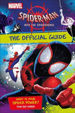 Spider-Man: Into the Spider-Verse Official Guide