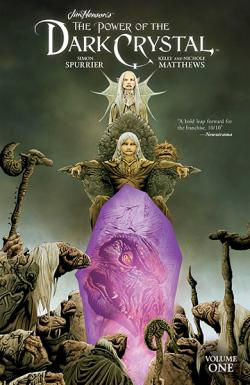 The Power of the Dark Crystal Vol 1