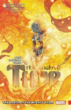 Mighty Thor Vol 5: The Death of the Mighty Thor