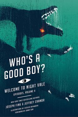Welcome to Night Vale - Who's a Good Boy?