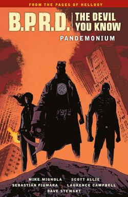 BPRD: The Devil You Know Vol 2: Pandemonium