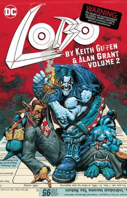 Lobo by Keith Giffin and Alan Grant Vol 2