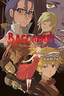 Baccano Light Novel 9: 1934 Alice in Jails: Streets