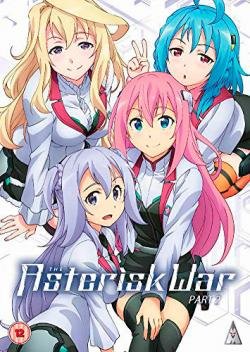 The Asterisk War, Part 2