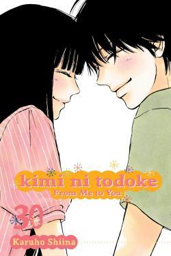 Kimi ni Todoke From Me to You Vol 30