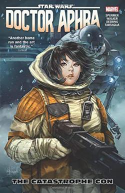 Doctor Aphra Vol 4: The Catastrophe Con