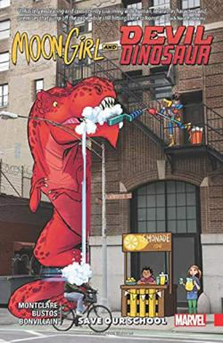 Moon Girl and Devil Dinosaur Vol 6: Save Our School