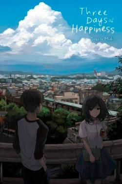 Three Days of Happiness Light Novel