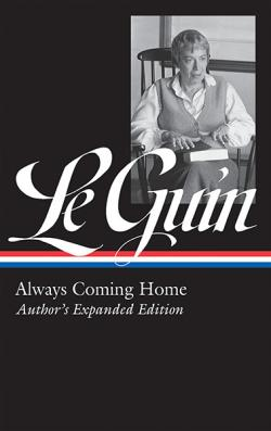 Always Coming Home Author's Expanded Edition