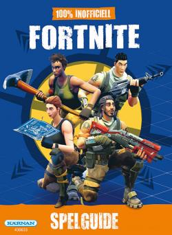 Fortnite 100% inofficiell spelguide