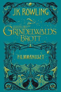 Grindelwalds brott: Filmmanuset