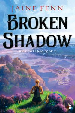 Broken Shadow