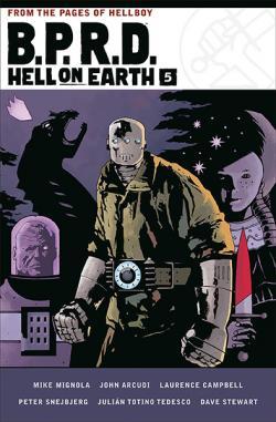 BPRD: Hell on Earth Vol 5