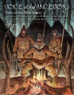 Voice of Ancestors Volume 2 - Tales of the Man Eaters