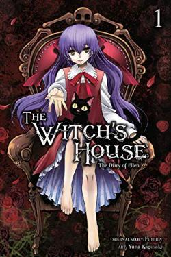 The Witch's House: The Diary of Ellen Vol 1