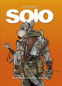 Solo: The Survivors of Chaos Vol 1