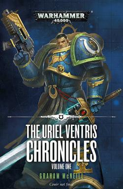 The Uriel Ventris Chronicles Vol 1