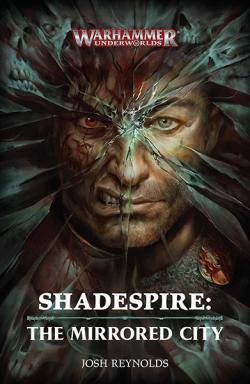 Shadespire: The Mirrored City