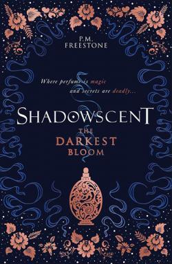 Shadowscent: The Darkest Bloom