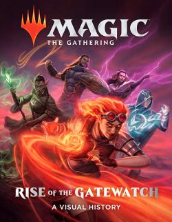 Magic The Gathering: Rise of the Gatewatch