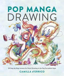 Pop Manga Drawing: 30 Step-by-Step Lessons