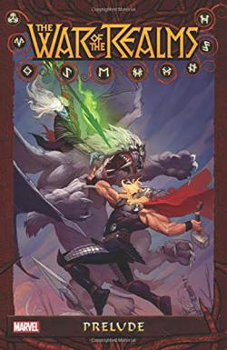 War of the Realms: Prelude