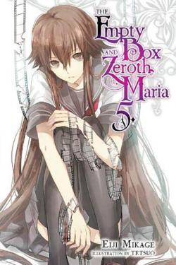 The Empty Box and Zeroth Maria Light Novel 5