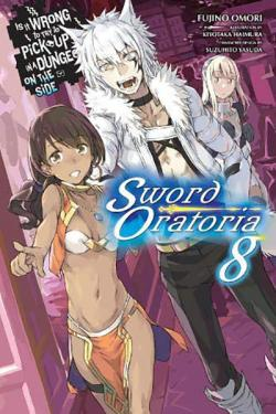 Is It Wrong To Try To Pick Up Girls in a Dungeon Sword Oratoria 8