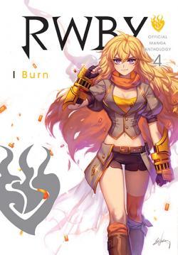 RWBY Manga Antology Vol 4: Burn