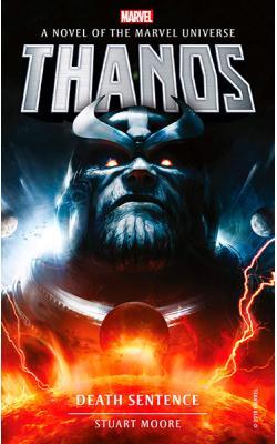 Thanos: Death Sentence (Marvel Novels)
