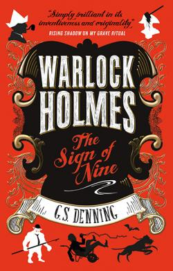 Warlock Holmes: The Sign of Nine